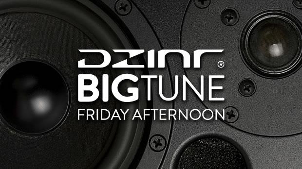 Big Tune Friday Afternoon